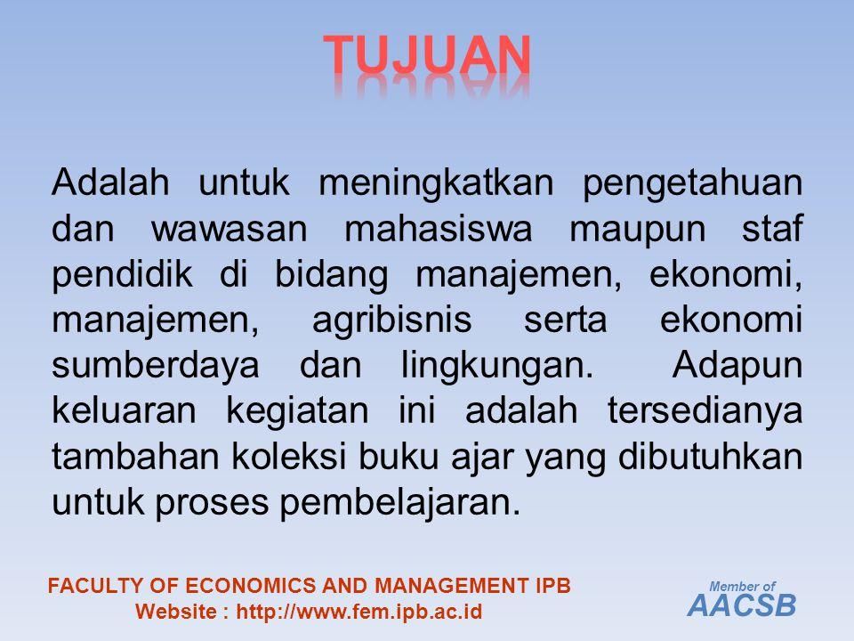 Adalah untuk meningkatkan pengetahuan dan wawasan mahasiswa maupun staf pendidik di bidang manajemen, ekonomi, manajemen, agribisnis serta ekonomi sumberdaya dan lingkungan.