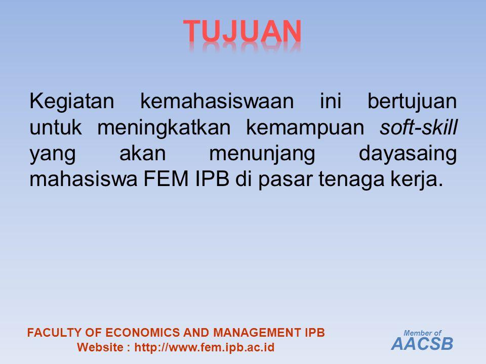 Kegiatan kemahasiswaan ini bertujuan untuk meningkatkan kemampuan soft-skill yang akan menunjang dayasaing mahasiswa FEM IPB di pasar tenaga kerja.