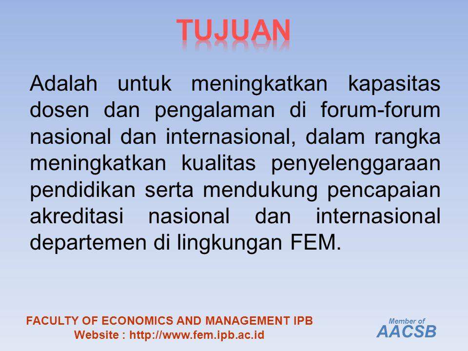 Adalah untuk meningkatkan kapasitas dosen dan pengalaman di forum-forum nasional dan internasional, dalam rangka meningkatkan kualitas penyelenggaraan pendidikan serta mendukung pencapaian akreditasi nasional dan internasional departemen di lingkungan FEM.