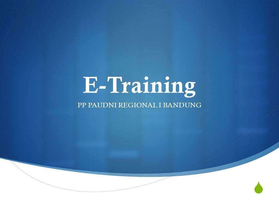  E-Training PP PAUDNI REGIONAL I BANDUNG