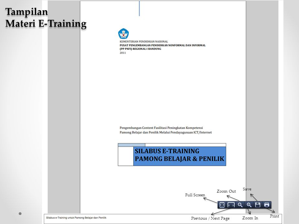 Full Screen Previous / Next Page Zoom Out Zoom In Save Print Tampilan Materi E-Training Tampilan Materi E-Training