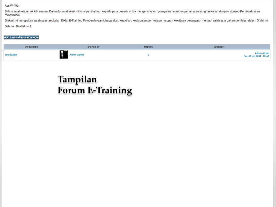 Tampilan Forum E-Training Tampilan Forum E-Training