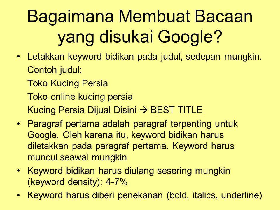 Bagaimana Membuat Bacaan yang disukai Google.