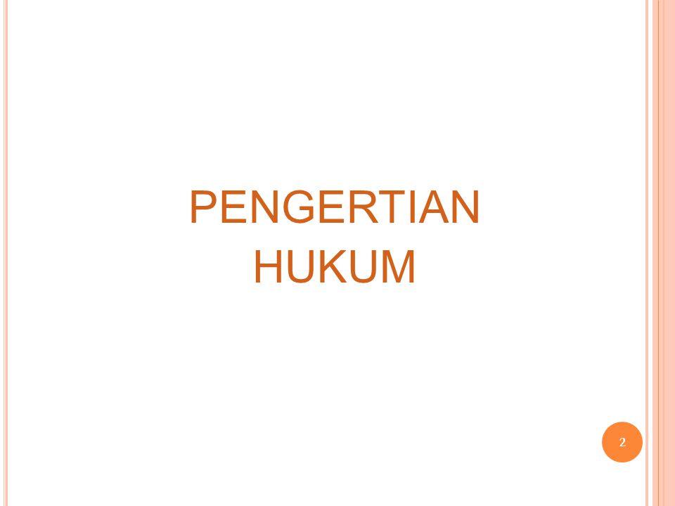 PENGERTIAN HUKUM 2