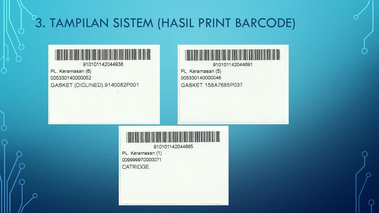 3. TAMPILAN SISTEM (HASIL PRINT BARCODE)