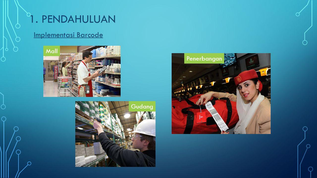 1. PENDAHULUAN Implementasi Barcode Mall Gudang Penerbangan