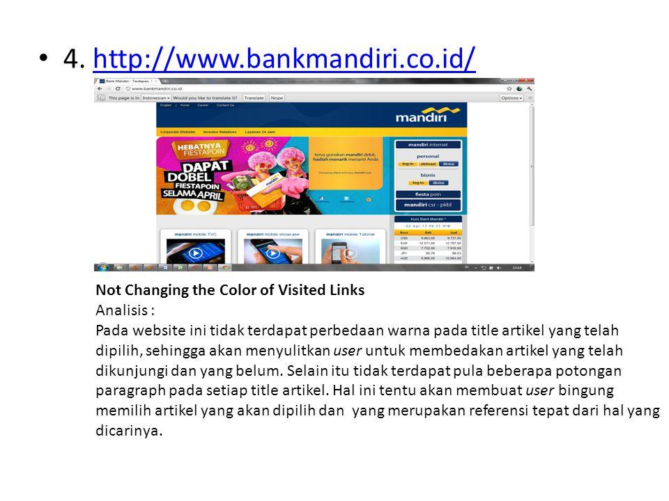 • 4. http://www.bankmandiri.co.id/http://www.bankmandiri.co.id/ Not Changing the Color of Visited Links Analisis : Pada website ini tidak terdapat per