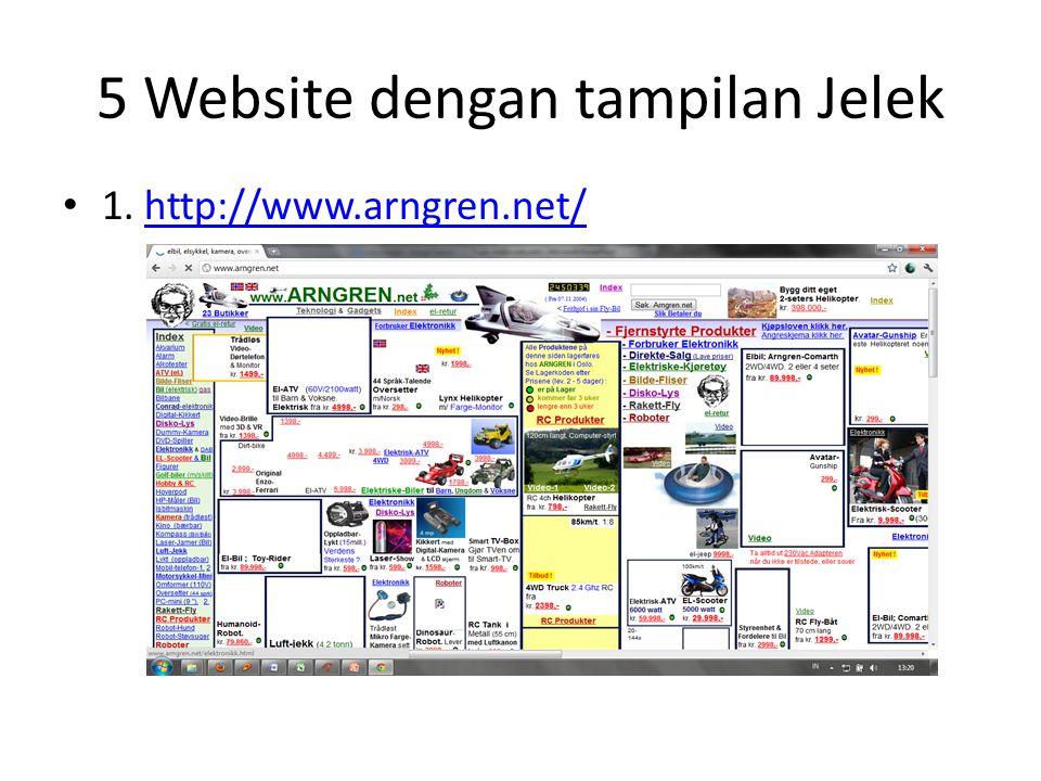 5 Website dengan tampilan Jelek • 1. http://www.arngren.net/http://www.arngren.net/