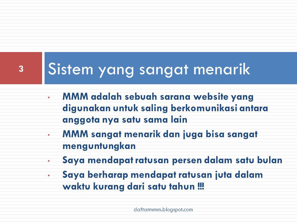 • MMM adalah sebuah sarana website yang digunakan untuk saling berkomunikasi antara anggota nya satu sama lain • MMM sangat menarik dan juga bisa sang