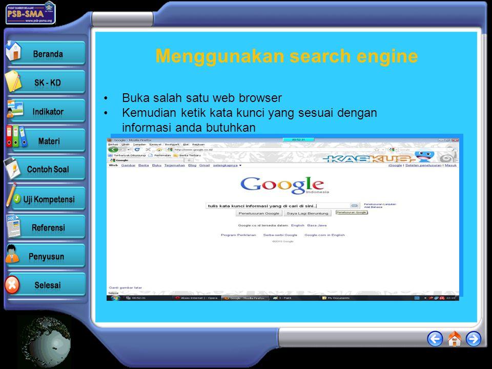 SEARCH ENGINE Berikut beberapa contoh mesin pencari yang telah dikenal dan banyak digunakan. •Google (www.google.com)www.google.com Kelebihan google a