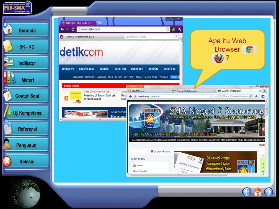 INDIKATOR •Mendeskripsikan layanan World Wide Web ( WWW ) sebagai sumber informasi (C2) •Mendeskripsikan fungsi web browser (C2) •Mengetahui cara meng