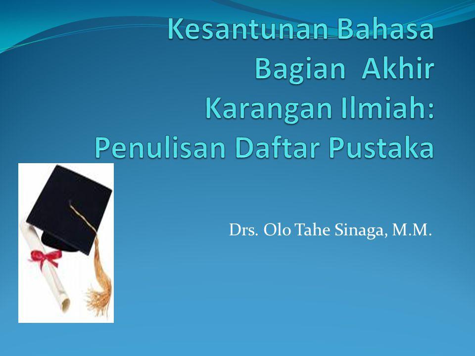 Drs. Olo Tahe Sinaga, M.M.