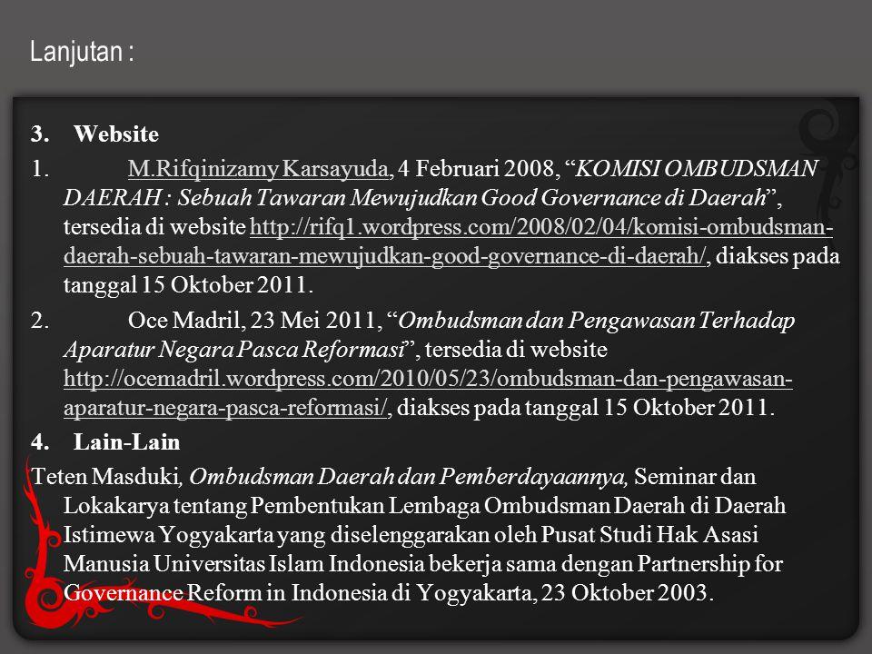 """Lanjutan : 3. Website 1. M.Rifqinizamy Karsayuda, 4 Februari 2008, """"KOMISI OMBUDSMAN DAERAH : Sebuah Tawaran Mewujudkan Good Governance di Daerah"""", te"""