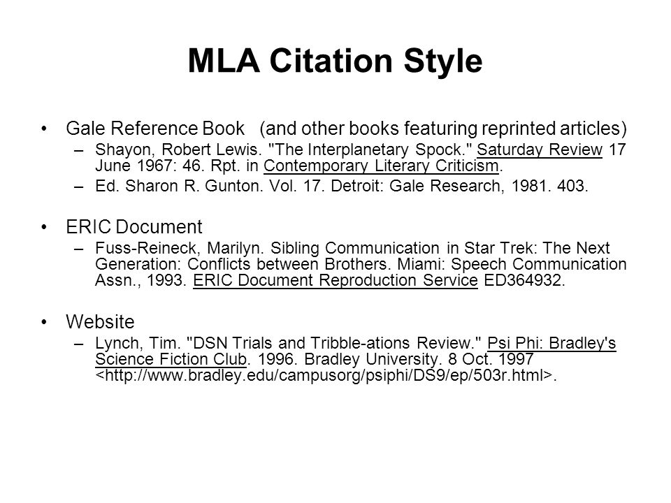 MLA Citation Style •Gale Reference Book (and other books featuring reprinted articles) –Shayon, Robert Lewis.