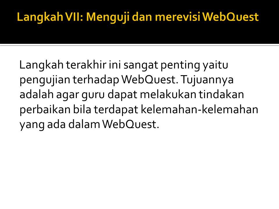 Ini penting jika guru ingin bergabung melalui WebQuest.
