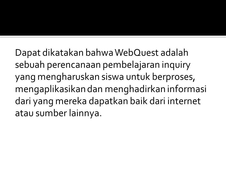 Langkah terakhir ini sangat penting yaitu pengujian terhadap WebQuest.