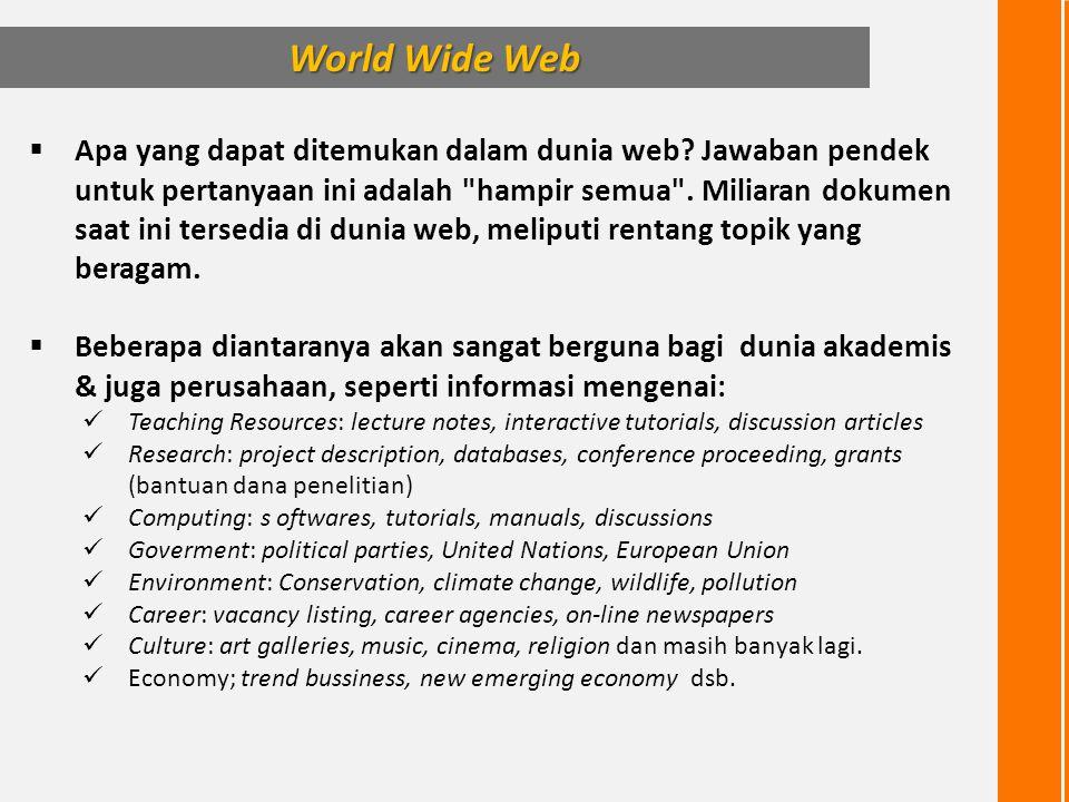  Apa yang dapat ditemukan dalam dunia web? Jawaban pendek untuk pertanyaan ini adalah