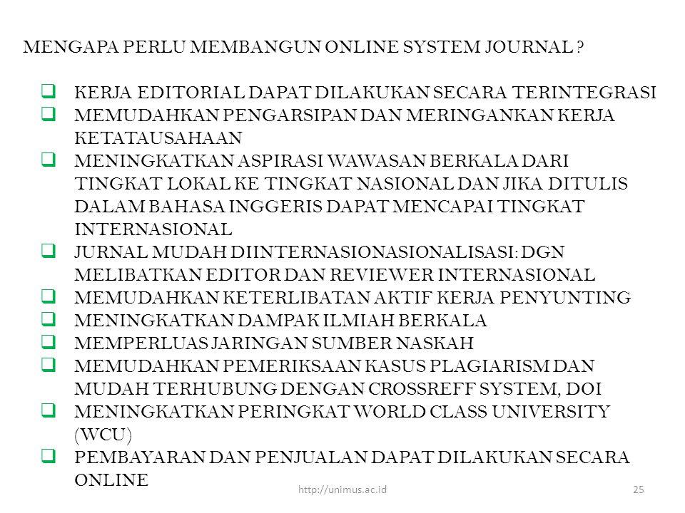 MENGAPA PERLU MEMBANGUN ONLINE SYSTEM JOURNAL .