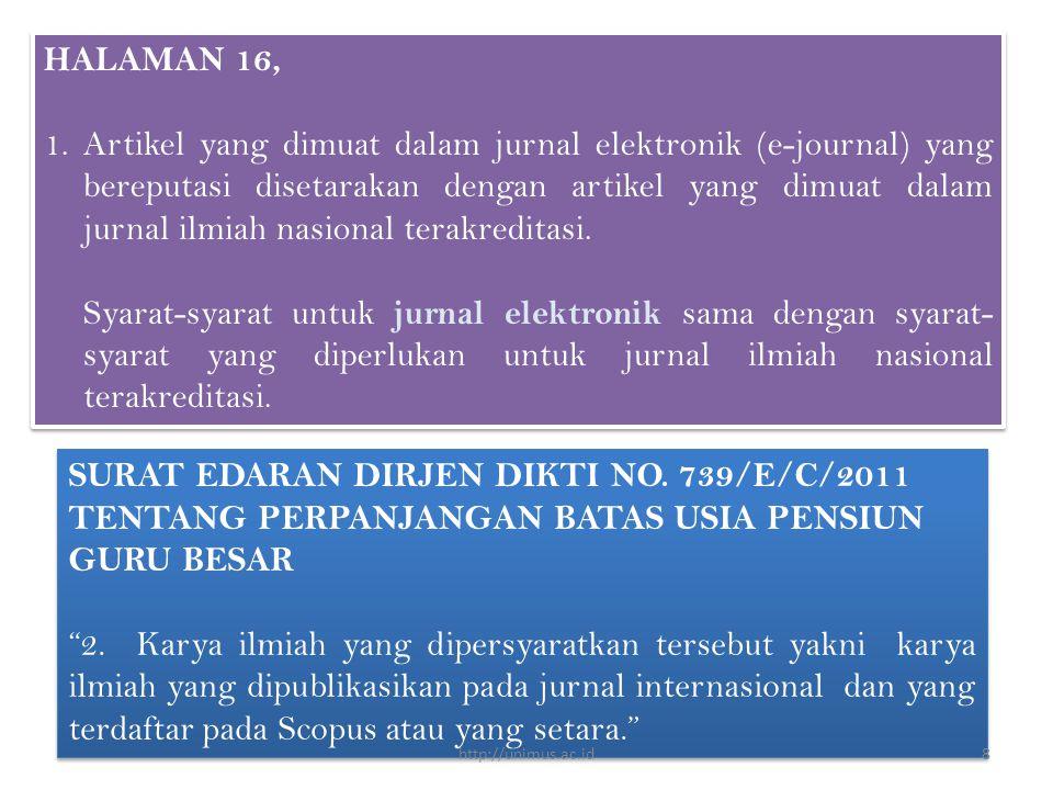 HALAMAN 16, 1.Artikel yang dimuat dalam jurnal elektronik (e-journal) yang bereputasi disetarakan dengan artikel yang dimuat dalam jurnal ilmiah nasional terakreditasi.
