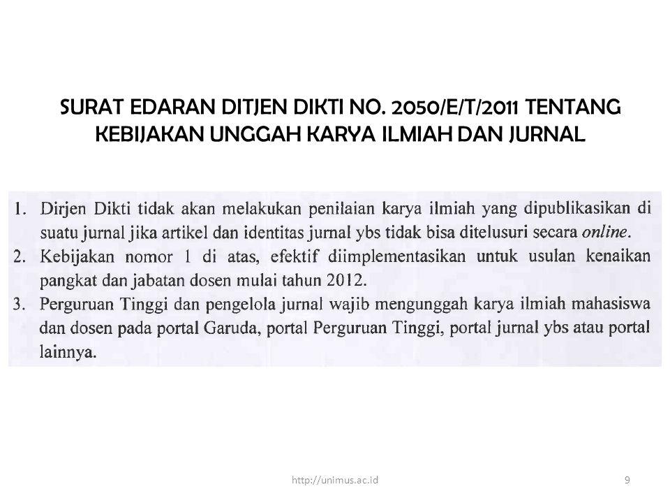 SURAT EDARAN DITJEN DIKTI NOMOR 152/E/T/2012 TENTANG PUBLIKASI KARYA ILMIAH http://unimus.ac.id10