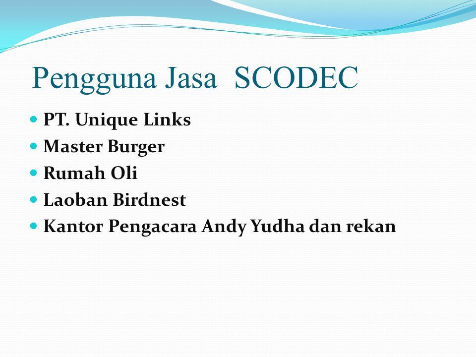 Pengguna Jasa SCODEC  PT.