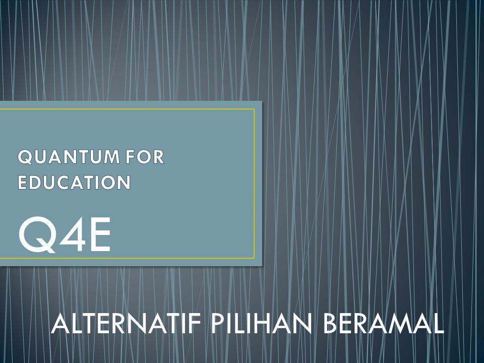 Q4E ALTERNATIF PILIHAN BERAMAL