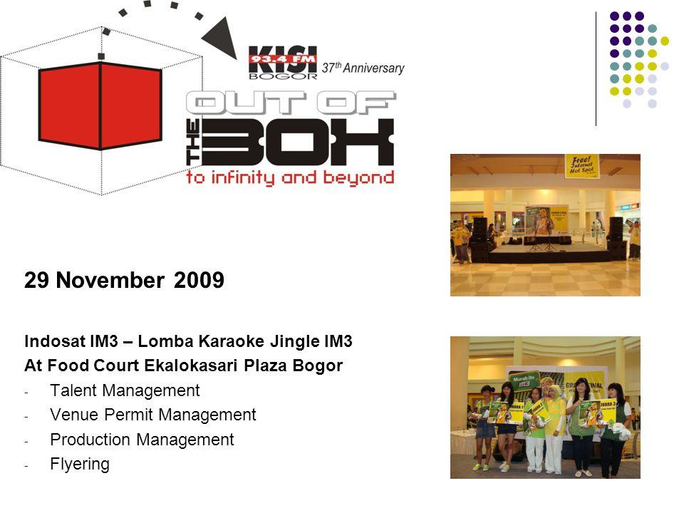 29 November 2009 Indosat IM3 – Lomba Karaoke Jingle IM3 At Food Court Ekalokasari Plaza Bogor - Talent Management - Venue Permit Management - Producti