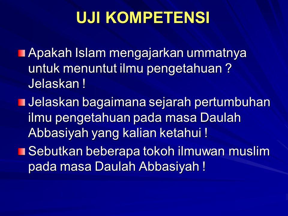 TOKOH ILMUWAN MUSLIM Pada Zaman Daulah Abbasiyah ( Tahun 750 M/132 H s.d 1258 M/656 H) ILMU AGAMA ILMU PENGETAHUAN UMUM NOILMUTOKOHNOILMUTOKOH 1.Tauhi
