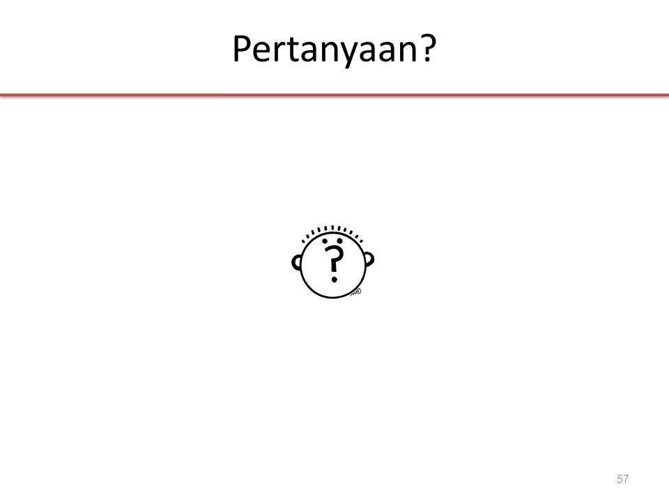 Pertanyaan? 57