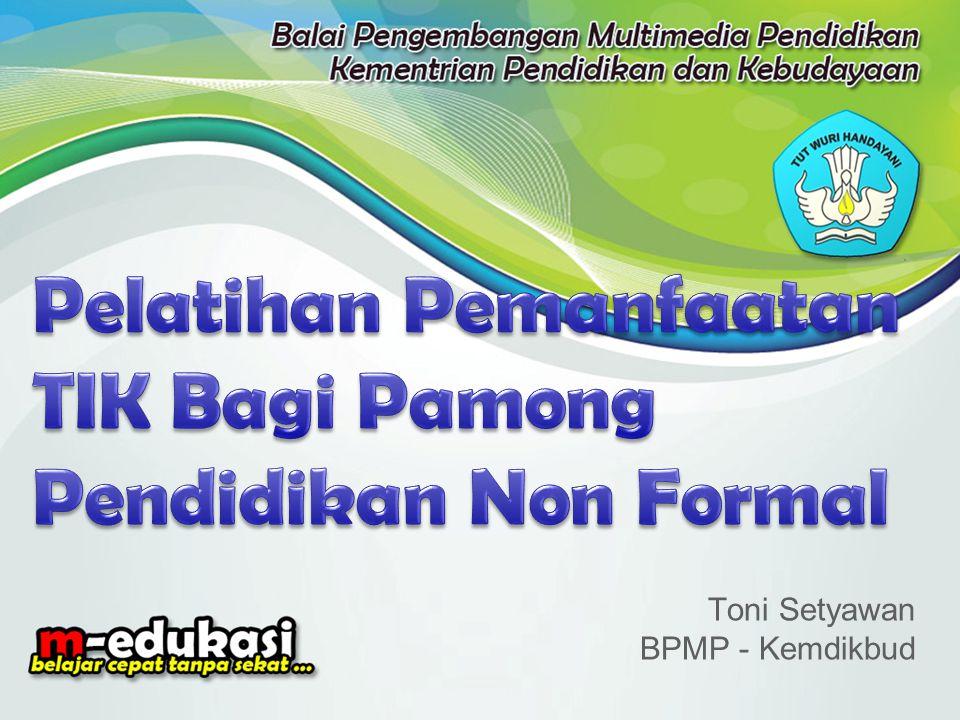 Toni Setyawan BPMP - Kemdikbud
