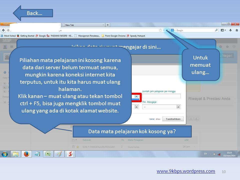 Back… www.9kbps.wordpress.com Klik tambah data untuk menambahkan data… Digunakan untuk memuat ulang halaman, hal ini berfungsi jika data yang seharusn