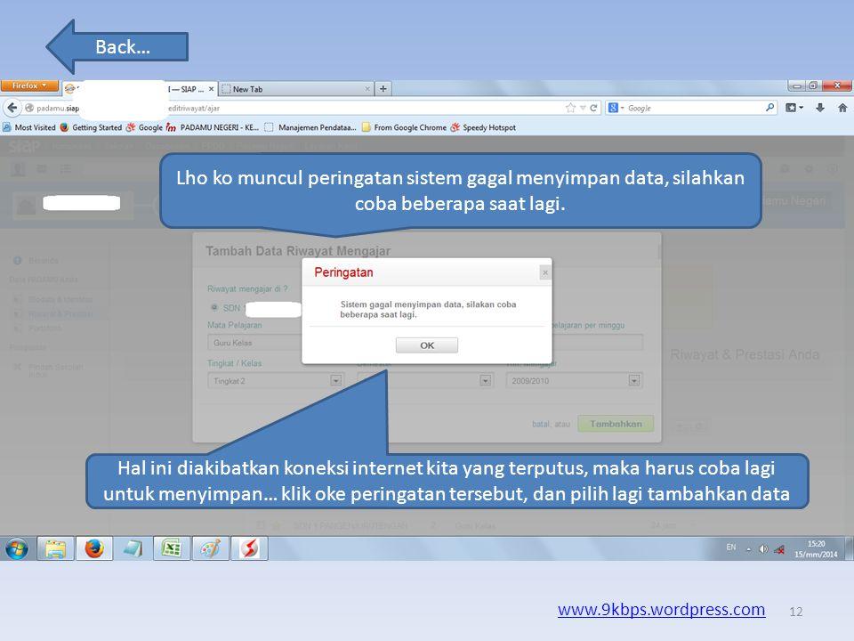Back… www.9kbps.wordpress.com Silahkan lengkapi data… Setelah data terinput semua, maka pilih tambahkan 11