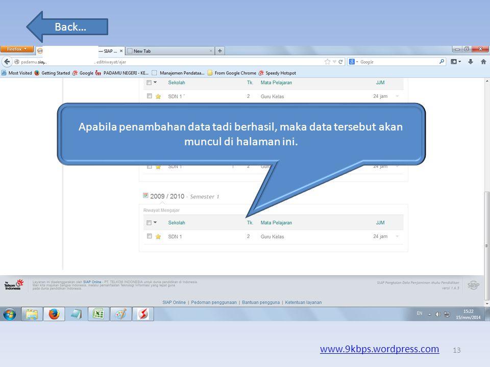 Back… www.9kbps.wordpress.com Lho ko muncul peringatan sistem gagal menyimpan data, silahkan coba beberapa saat lagi. Hal ini diakibatkan koneksi inte