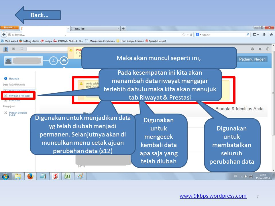 Back… www.9kbps.wordpress.com Silahkan edit / tambah data anda… Apabila sudah seleai edit data, maka pilih simpan perubahan 6