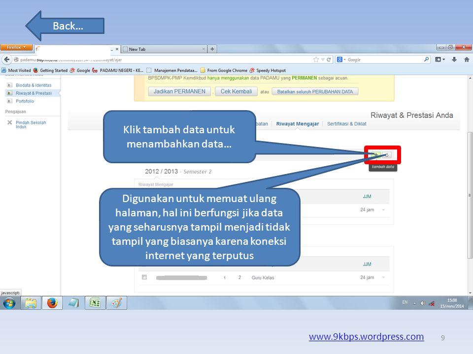 Back… www.9kbps.wordpress.com Kita pilih riwayat mengajar 8