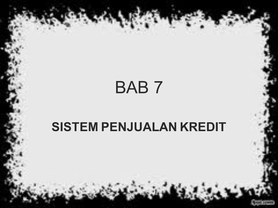 BAB 7 SISTEM PENJUALAN KREDIT