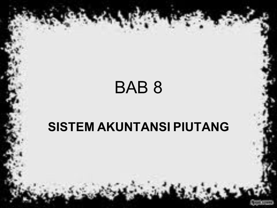BAB 8 SISTEM AKUNTANSI PIUTANG