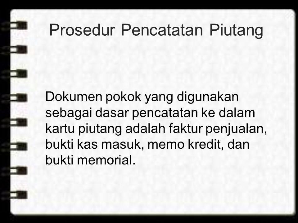 Metode Pencatatan Piutang •Metode konvensional.