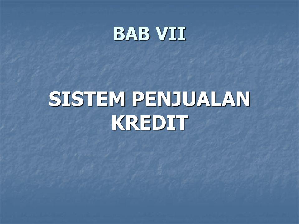 BAB VII SISTEM PENJUALAN KREDIT