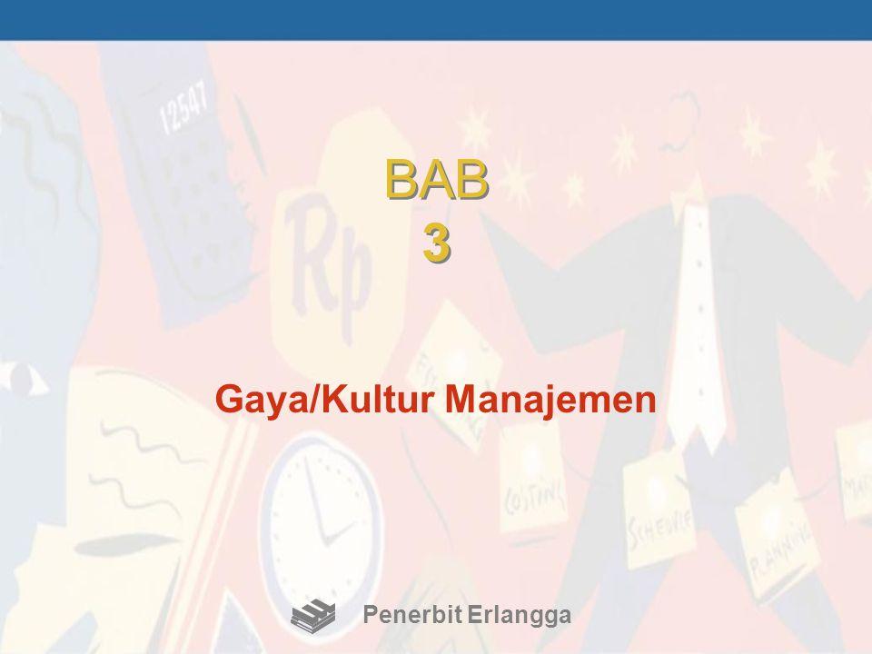 BAB 3 Gaya/Kultur Manajemen Penerbit Erlangga
