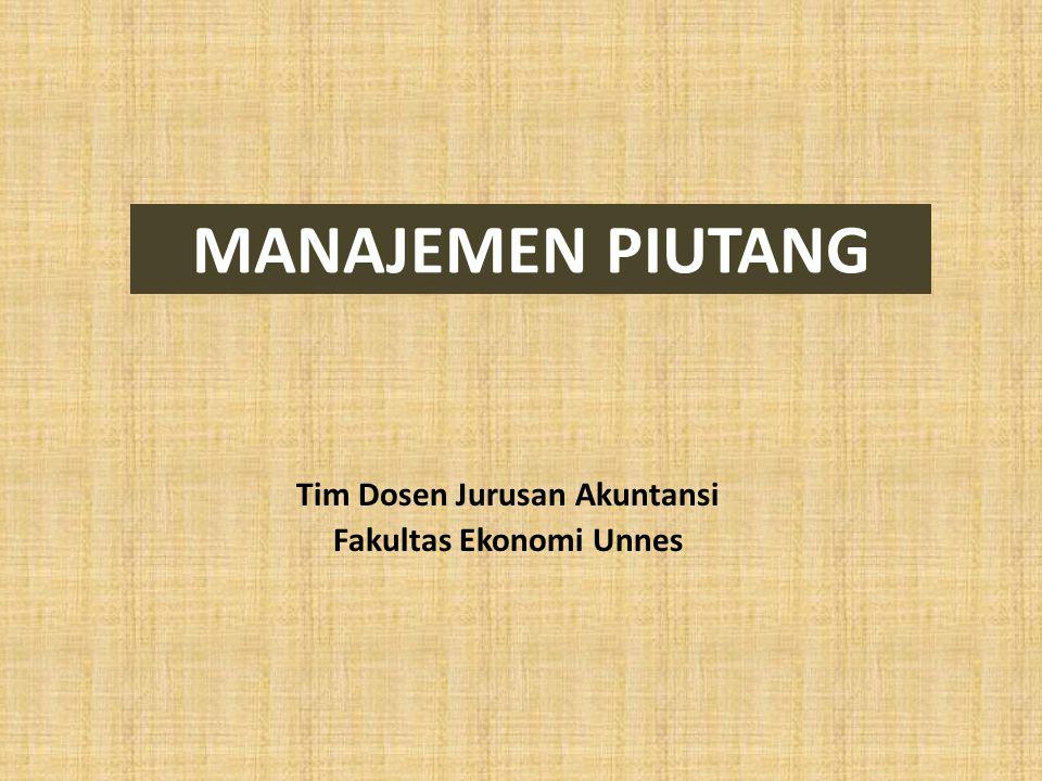 Pengantar • Piutang merupakan kekayaan perusahaan yang timbul sebagai akibat dari dilaksanakannya politik penjualan kredit.