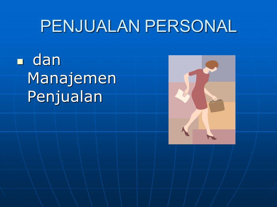 PENJUALAN PERSONAL  dan Manajemen Penjualan