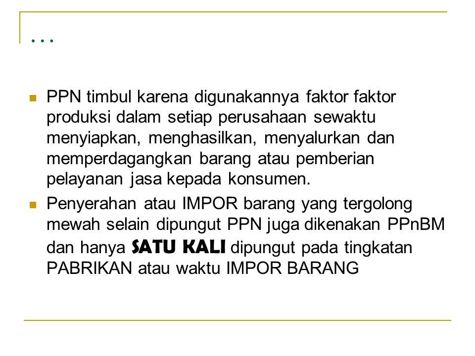 Contoh soal  PT.Maharani telah dikukuhkan sebagai PKP dan berikut ini informasi berkaitan dengan PM yang telah dibayar dan PK yang dipungut :  Januari 2007 :  Pajak yang telah dibayar saat perolehan BKP ………..