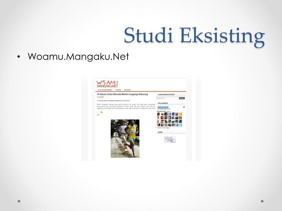 Studi Eksisting • Woamu.Mangaku.Net