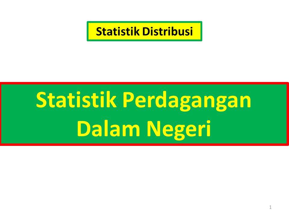 1 Statistik Perdagangan Dalam Negeri Statistik Distribusi