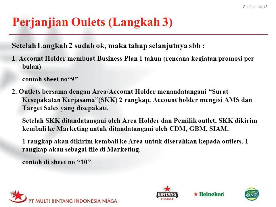 Confidential, #8 Perjanjian Oulets (Langkah 3) Setelah Langkah 2 sudah ok, maka tahap selanjutnya sbb : 1.