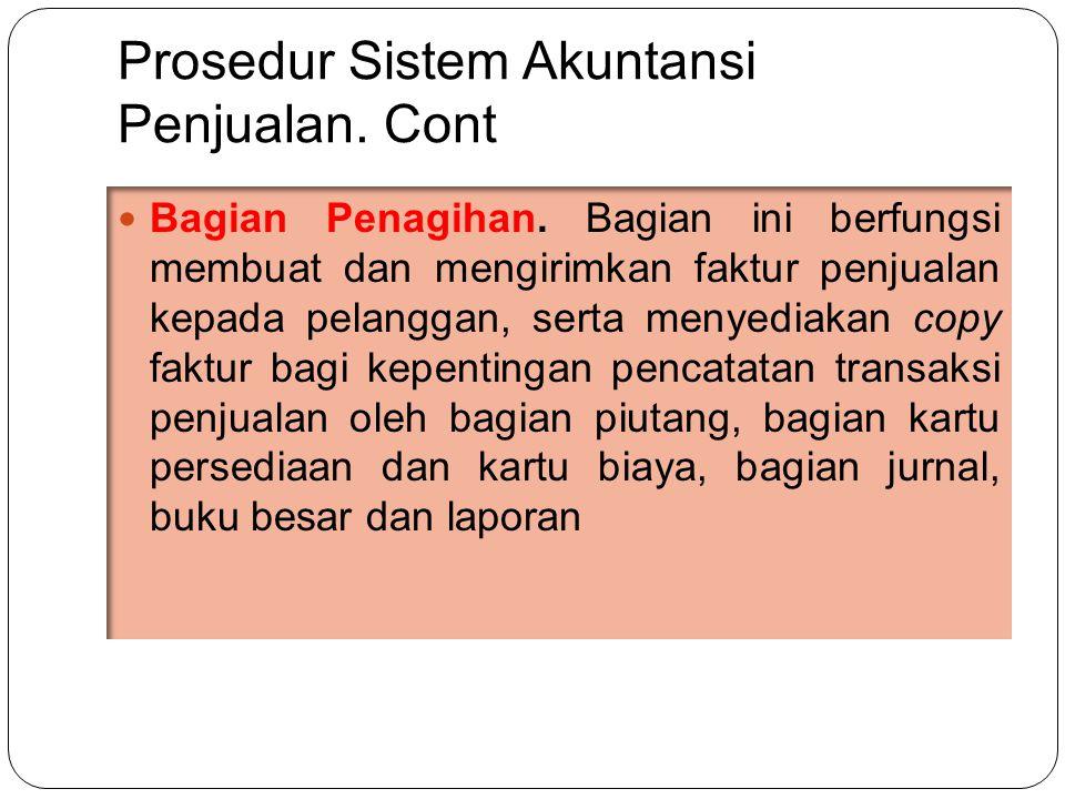 Prosedur Sistem Akuntansi Penjualan.Cont  Bagian Penagihan.