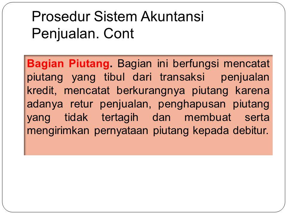 Prosedur Sistem Akuntansi Penjualan.Cont Bagian Piutang.