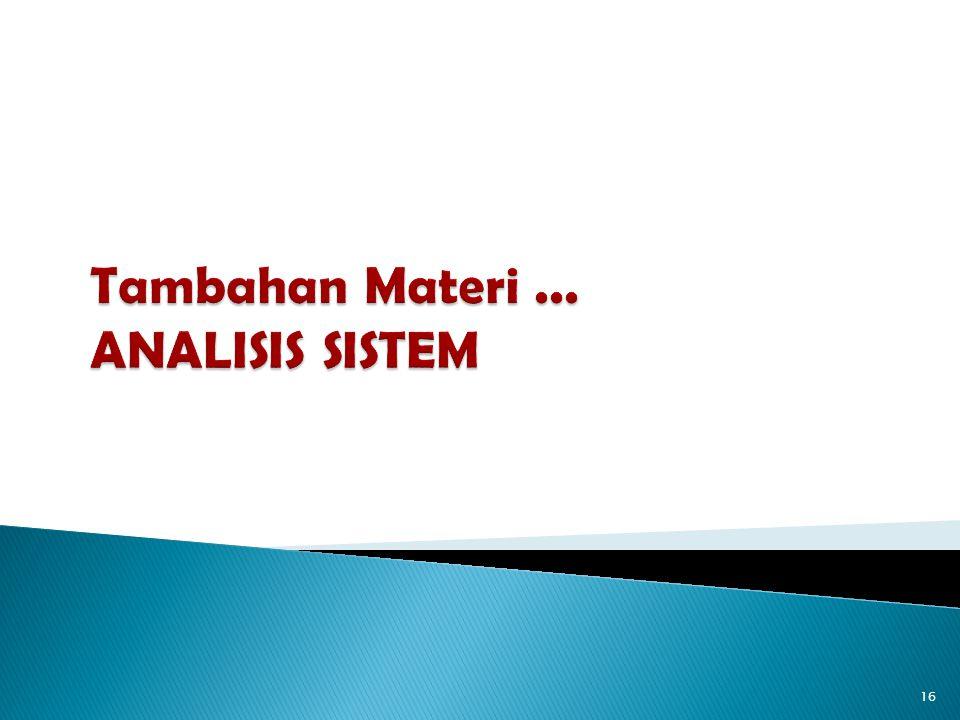 1.Tahap Perencanaan (Systems Planning 2. Tahap Analisis Sistem (Systems Analysis) 3.