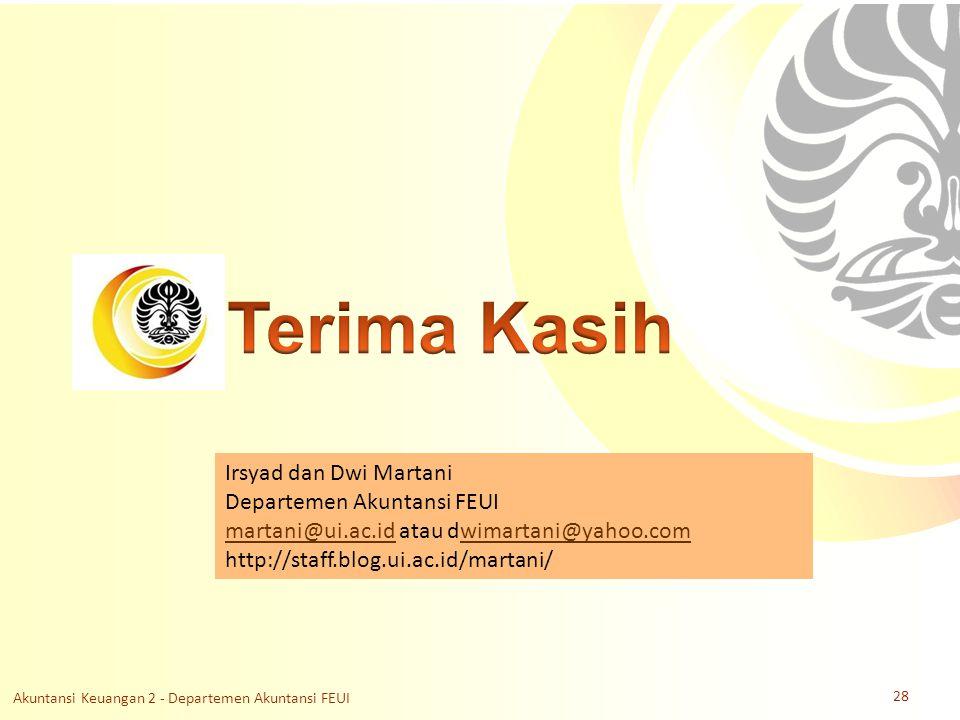 Slide OCW Universitas Indonesia Oleh : Irsyad dan Dwi Martani Departemen Akuntansi FEUI Irsyad dan Dwi Martani Departemen Akuntansi FEUI martani@ui.ac